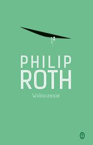okładka Wzburzenie, Książka   Philip Roth