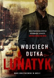okładka Lunatyk, Książka | Wojciech Dutka