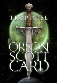 okładka Tropiciel, Książka | Orson Scott Card