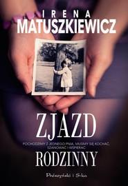okładka Zjazd rodzinny, Książka | Irena Matuszkiewicz