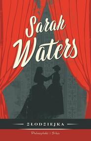 okładka Złodziejka, Książka | Sarah  Waters
