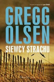 okładka Siewcy strachu, Książka | Gregg Olsen