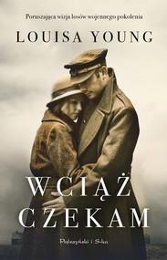 okładka Wciąż czekam, Książka | Young Louisa