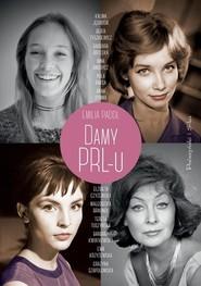 okładka Damy PRLu, Książka | Emilia  Padoł