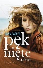 okładka Pęknięte odbicie, Książka | Barker Dawn