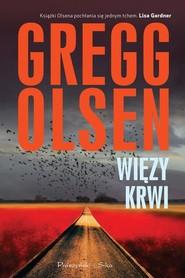okładka Więzy krwi, Książka | Gregg Olsen