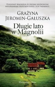 okładka Długie lato w Magnolii, Książka | Grażyna Jeromin-Gałuszka