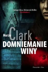 okładka Domniemanie winy, Książka | Marcia Clark