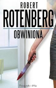 okładka Obwiniona, Książka | Rotenberg Robert