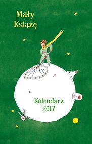 okładka Mały Książę. Kalendarz 2017, Książka | Antoine  de Saint-Exupery