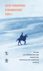 okładka Scenariusze. Tom 1, Książka | Lech Majewski