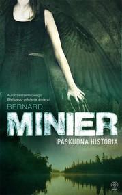 okładka Paskudna historia, Książka | Bernard Minier