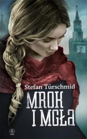 okładka Mrok i mgła, Książka | Stefan Türschmid