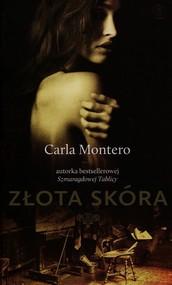 okładka Złota skóra, Książka   Carla Montero