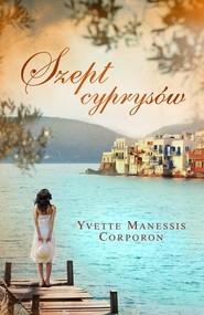 okładka Szept cyprysów, Książka | Yvette Manessis Corporon