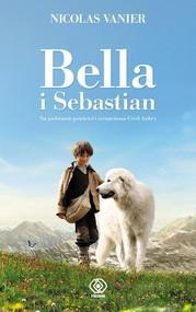okładka Bella i Sebastian, Książka   Nicolas Vanier