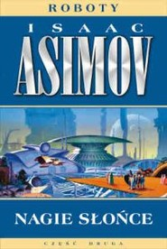 okładka Nagie słońce, Książka   Isaac Asimov