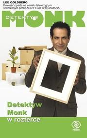 okładka Detektyw Monk w rozterce, Książka | Lee Goldberg