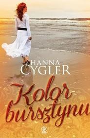 okładka Kolor bursztynu, Książka | Hanna Cygler