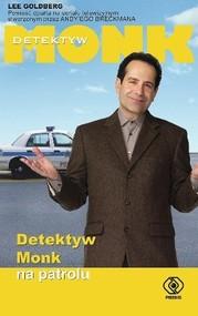 okładka Detektyw Monk na patrolu, Książka | Lee Goldberg