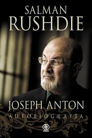 okładka Joseph Anton. Autobiografia, Książka | Salman Rushdie