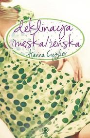 okładka Deklinacja męska/żeńska, Książka | Hanna Cygler