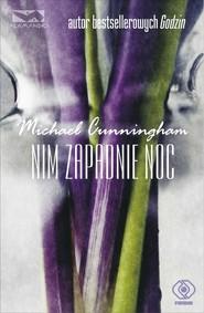 okładka Nim zapadnie noc, Książka | Michael Cunningham
