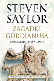okładka Zagadki Gordianusa, Książka | Saylor Steven