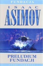 okładka Preludium fundacji, Książka | Isaac Asimov
