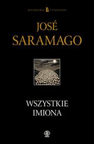 okładka Wszystkie imiona, Książka | José Saramago