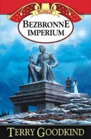 okładka Bezbronne imperium. Tom 8, Książka   Terry Goodkind