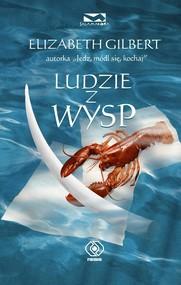 okładka Ludzie z wysp, Książka | Elizabeth Gilbert
