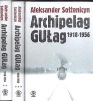 okładka Archipelag GUŁag 1918-1956. Tom 1-3, Książka | Aleksander Sołżenicyn