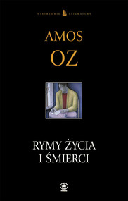 okładka Rymy życia i śmierci, Książka | Amos Oz