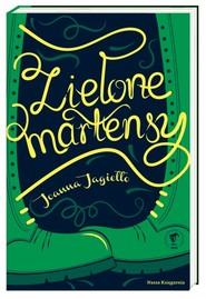 okładka Zielone martensy, Książka | Joanna Jagiełło