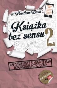 okładka Książka bez sensu 2, Książka   Deyes Alfie
