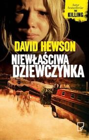 okładka Niewłaściwa dziewczynka, Książka   David Hewson