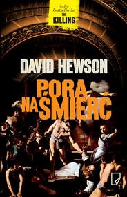 okładka Pora na śmierć, Książka   David Hewson