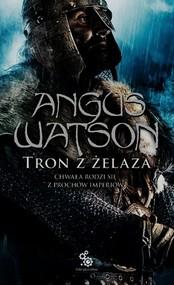 okładka Tron z żelaza 3, Książka | Watson Angus