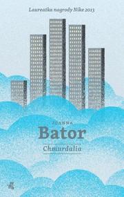 okładka Chmurdalia, Książka | Joanna Bator