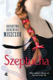 okładka Szeptucha, Książka | Miszczuk Katarzyna