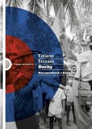 okładka Duchy. Korespondencje z Kambodży, Książka | Tiziano Terzani