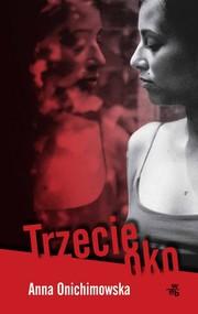 okładka Trzecie oko, Książka | Anna Onichimowska