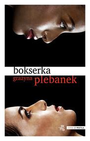 okładka Bokserka, Książka | Grażyna Plebanek