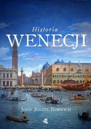 okładka Historia Wenecji, Książka   John Julius Norwich