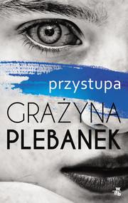 okładka Przystupa, Książka | Grażyna Plebanek