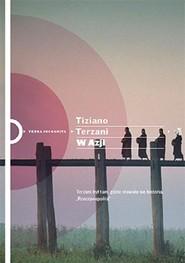 okładka W Azji, Książka | Tiziano Terzani