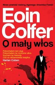 okładka O mały włos, Książka | Colfer Eoin