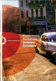 okładka Królowa Karaibów, Książka | Klementyna Suchanow