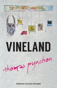 okładka Vineland, Książka | Thomas Pynchon